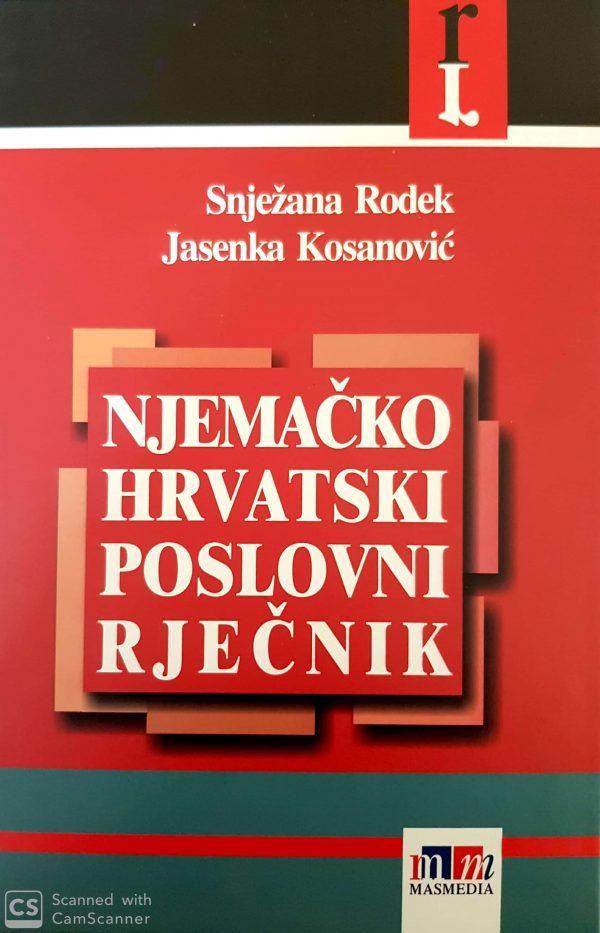 NJEMAČKO-HRVATSKI POSLOVNI RJEČNIK - Naruči svoju knjigu