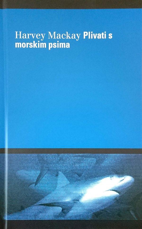 PLIVATI S MORSKIM PSIMA I SAČUVATI ŽIVU GLAVU - Naruči svoju knjigu