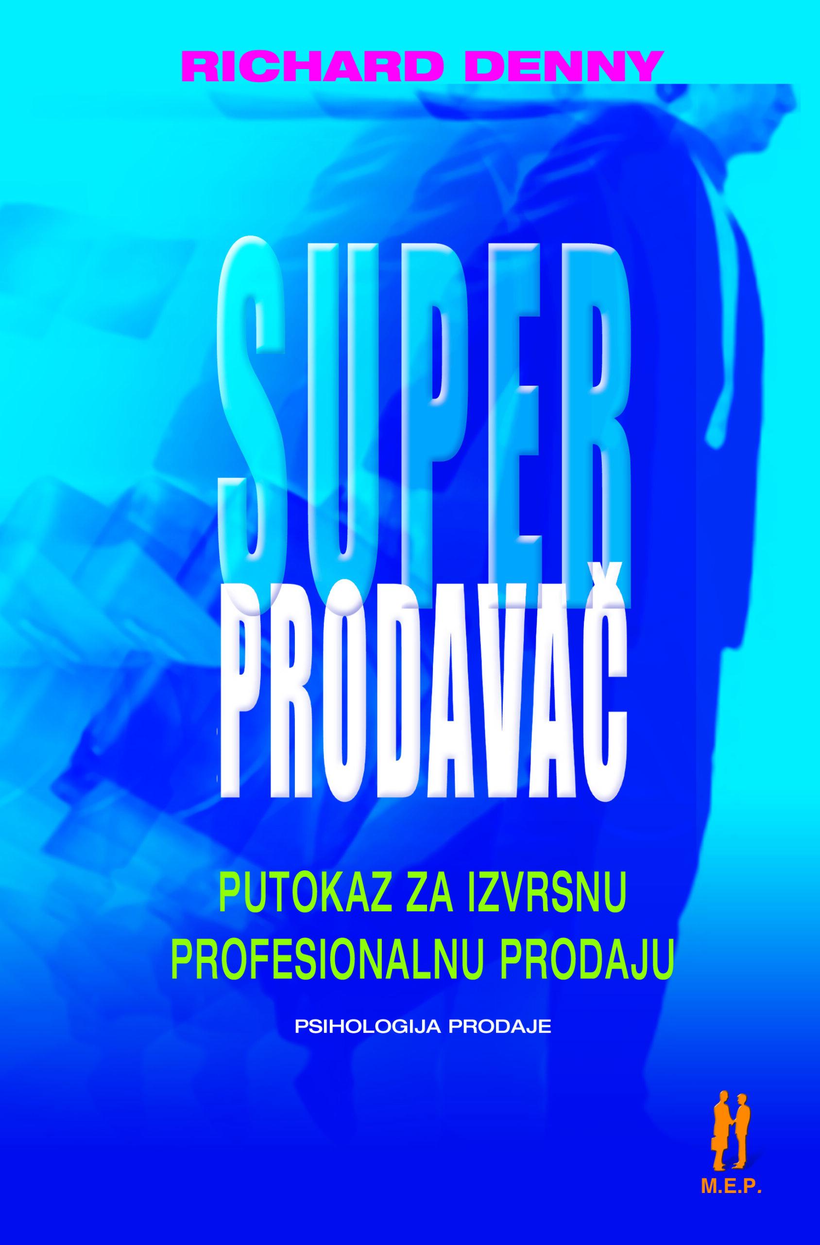 SUPER PRODAVAČ - Naruči svoju knjigu
