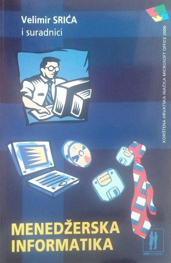 MENADŽERSKA INFORMATIKA - Naruči svoju knjigu