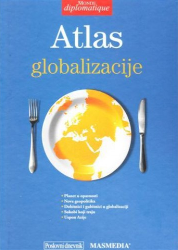ATLAS GLOBALIZACIJE - Naruči svoju knjigu