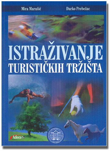 ISTRAŽIVANJE TURISTIČKIH TRŽIŠTA - Naruči svoju knjigu