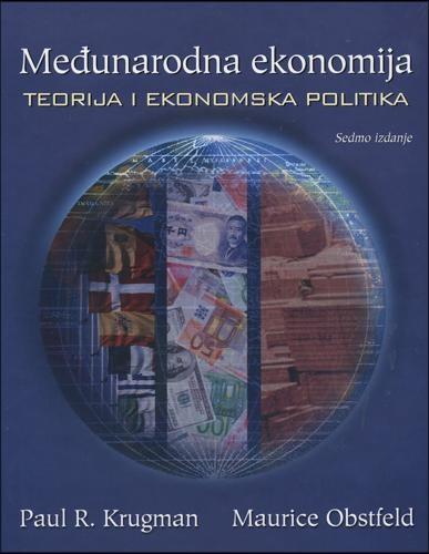MEĐUNARODNA EKONOMIJA, Teorija i ekonomska politika - Naruči svoju knjigu
