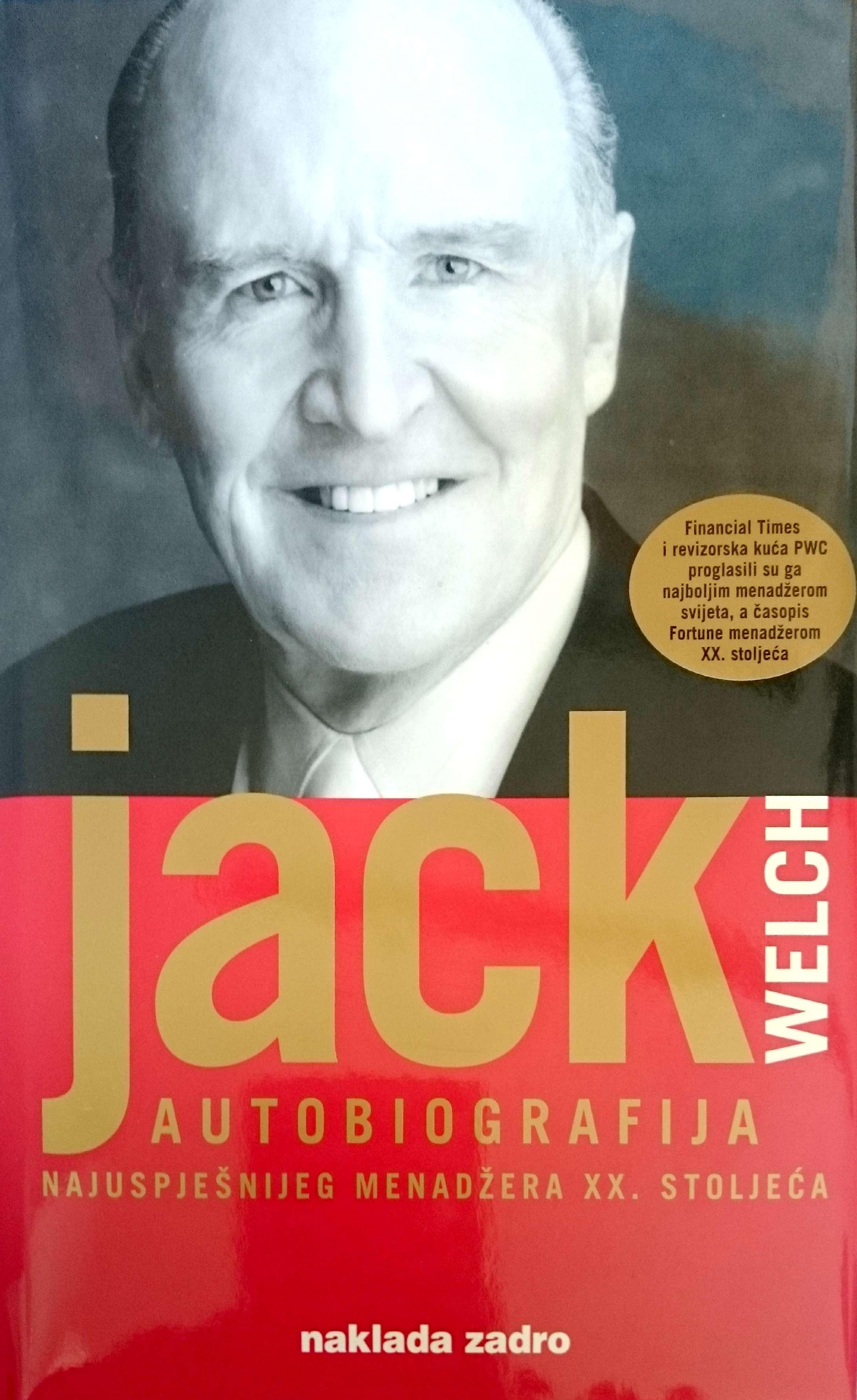 JACK WELCH – AUTOBIOGRAFIJA - Naruči svoju knjigu
