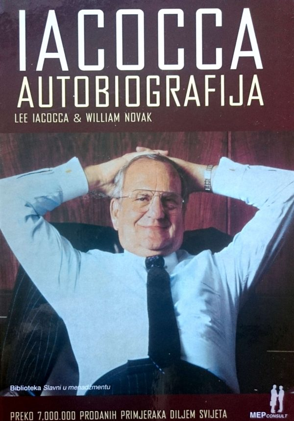 AUTOBIOGRAFIJA LEE IACOCCA - Naruči svoju knjigu