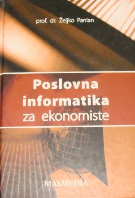 POSLOVNA INFORMATIKA ZA EKONOMISTE - Naruči svoju knjigu