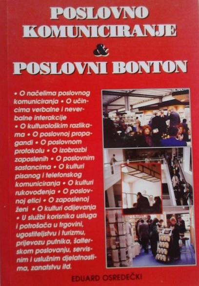 POSLOVNO KOMUNICIRANJE I POSLOVNI BONTON - Naruči svoju knjigu