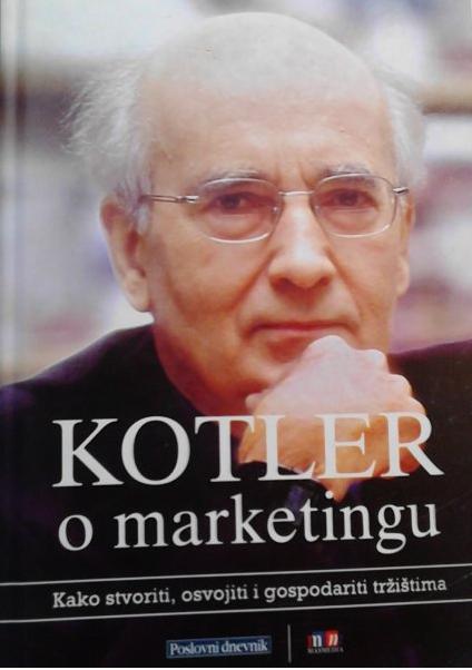 KOTLER O MARKETINGU - Naruči svoju knjigu