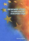 EKONOMSKI UČINCI GLOBALIZACIJE I EUROPSKA UNIJA - Naruči svoju knjigu