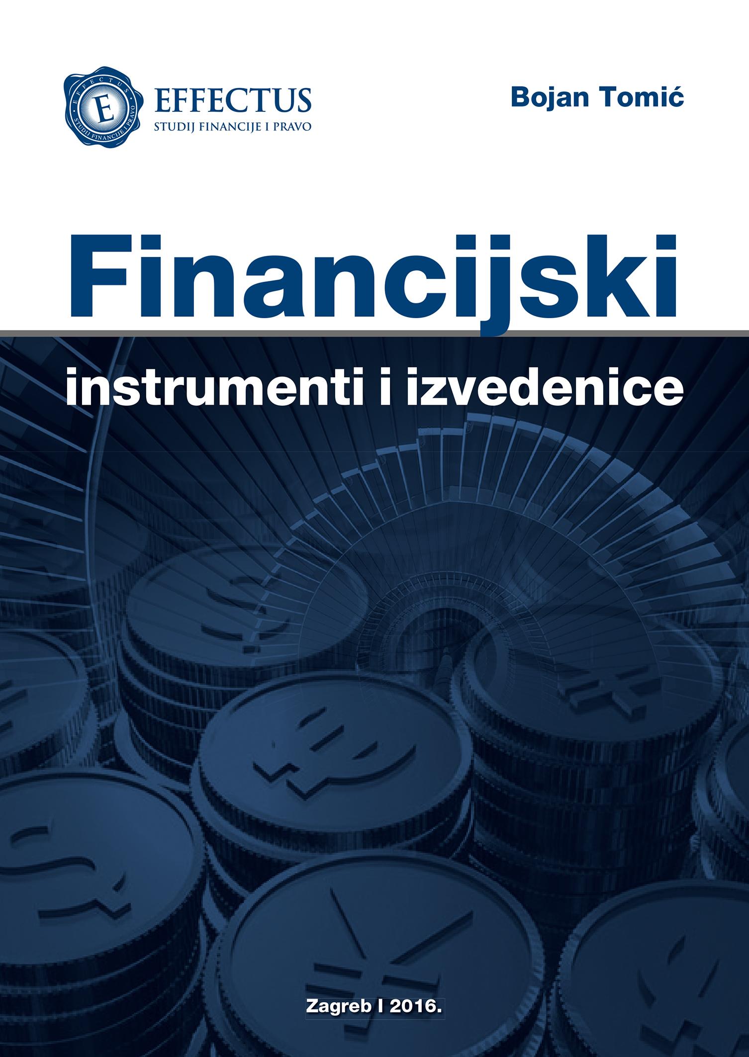 FINANCIJSKI INSTRUMENTI I IZVEDENICE - Naruči svoju knjigu