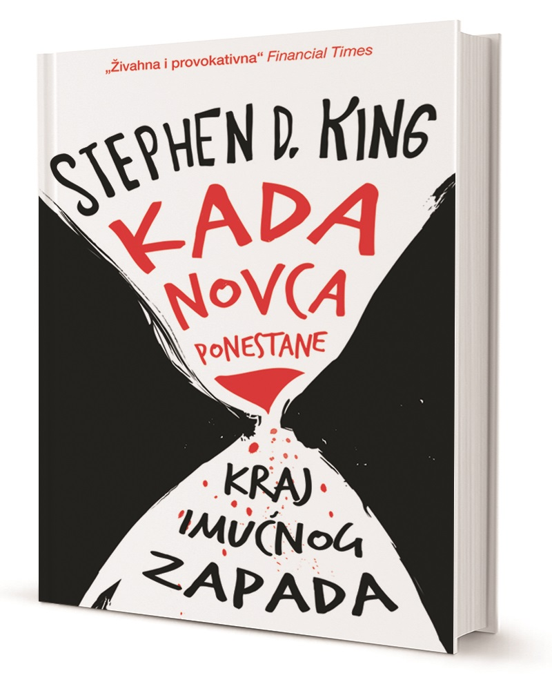KADA NOVCA PONESTANE - Naruči svoju knjigu