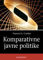 KOMPARATIVNE JAVNE POLITIKE - Naruči svoju knjigu