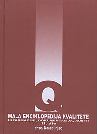 MALA ENCIKLOPEDIJA KVALITETE II - Naruči svoju knjigu