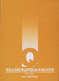 MALA ENCIKLOPEDIJA KVALITETE III - Naruči svoju knjigu