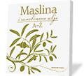 MASLINA I MASLINOVO ULJE A-Ž - Naruči svoju knjigu