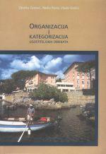 ORGANIZACIJA I KATEGORIZACIJA UGOSTITELJSKIH OBJEKATA - Naruči svoju knjigu