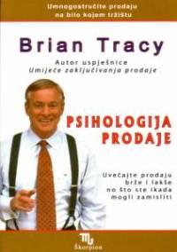 PSIHOLOGIJA PRODAJE - Naruči svoju knjigu