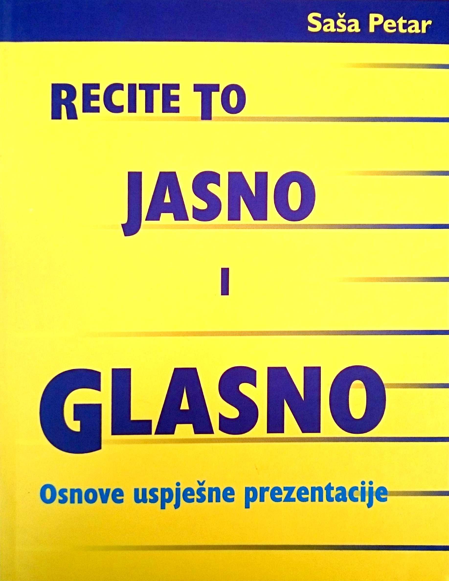 RECITE TO JASNO I GLASNO - Naruči svoju knjigu