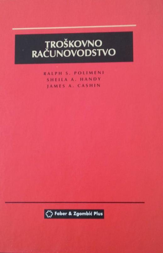 TROŠKOVNO RAČUNOVODSTVO - Naruči svoju knjigu