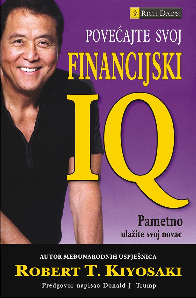 POVEĆAJTE SVOJ FINANCIJSKI IQ - Naruči svoju knjigu