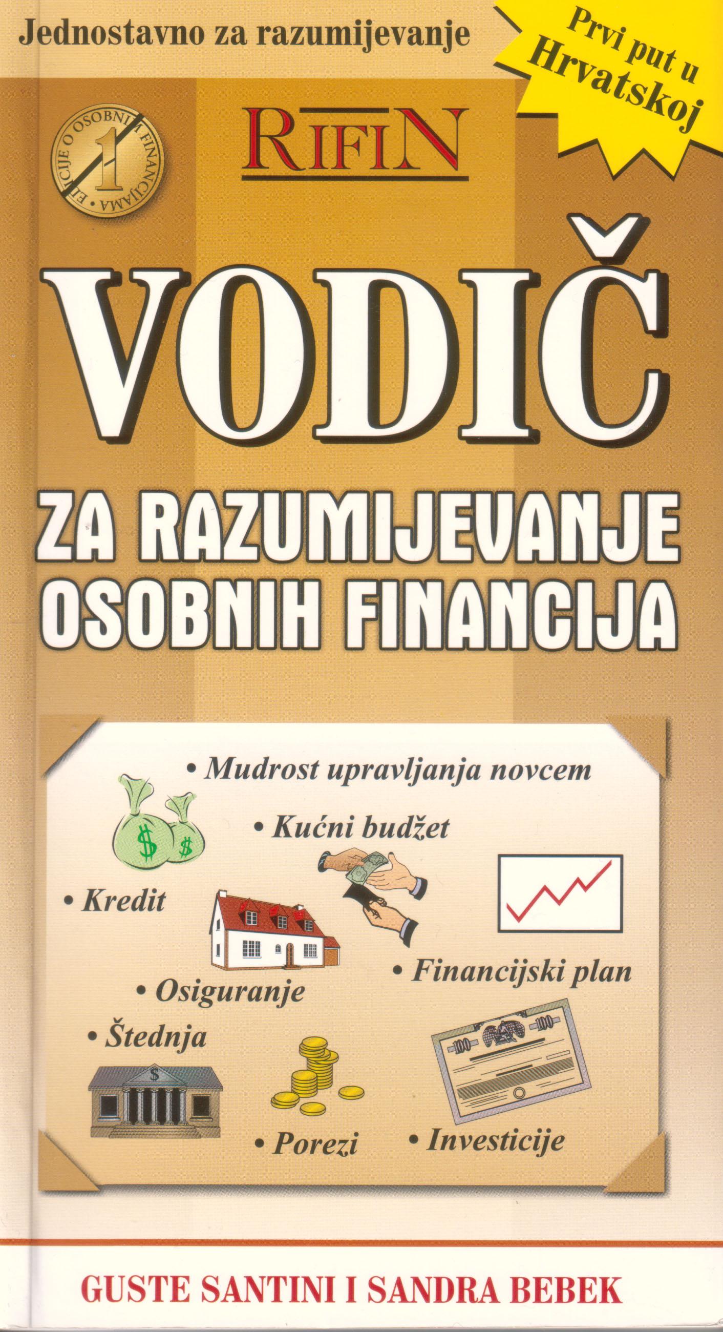VODIČ ZA RAZUMIJEVANJE OSOBNIH FINANCIJA - Naruči svoju knjigu