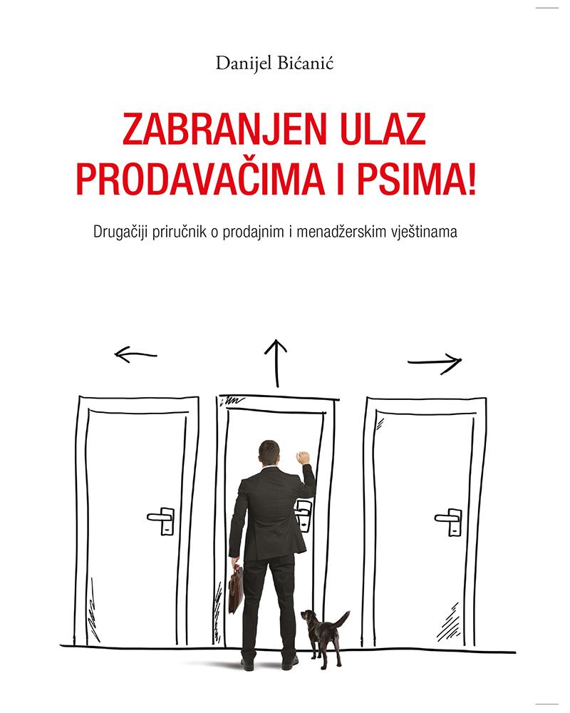 ZABRANJEN ULAZ PRODAVAČIMA I PSIMA - Naruči svoju knjigu