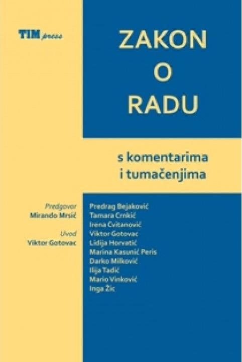 ZAKON O RADU S KOMENTARIMA I TUMAČENJIMA 2014 - Naruči svoju knjigu