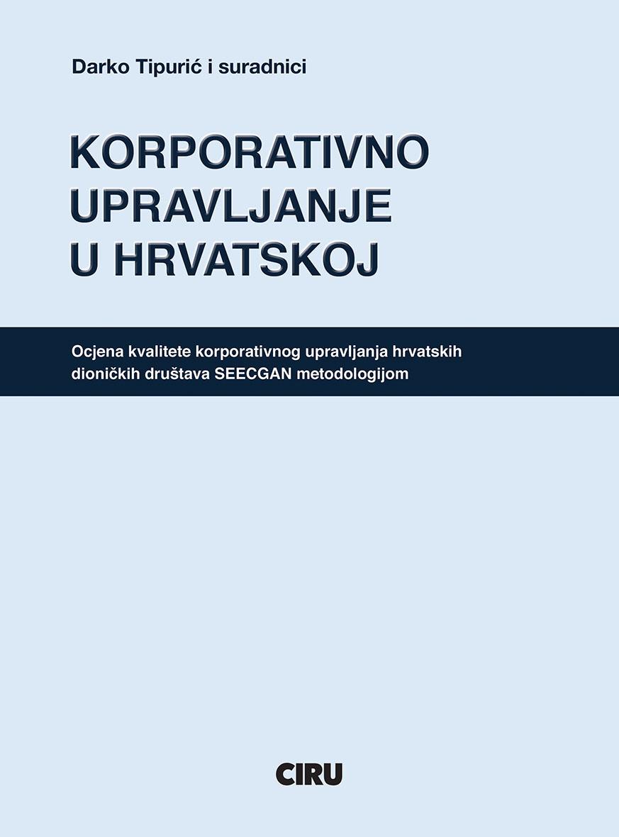 KORPORATIVNO UPRAVLJANJE U HRVATSKOJ - Naruči svoju knjigu