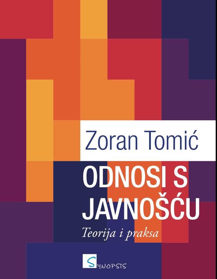 ODNOSI S JAVNOŠĆU, Teorija i praksa, II. dopunjeno i izmijenjeno izdanje - Naruči svoju knjigu