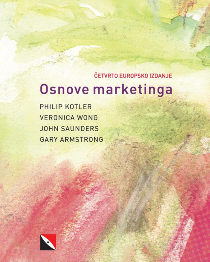 OSNOVE MARKETINGA, 4. europsko izdanje - Naruči svoju knjigu