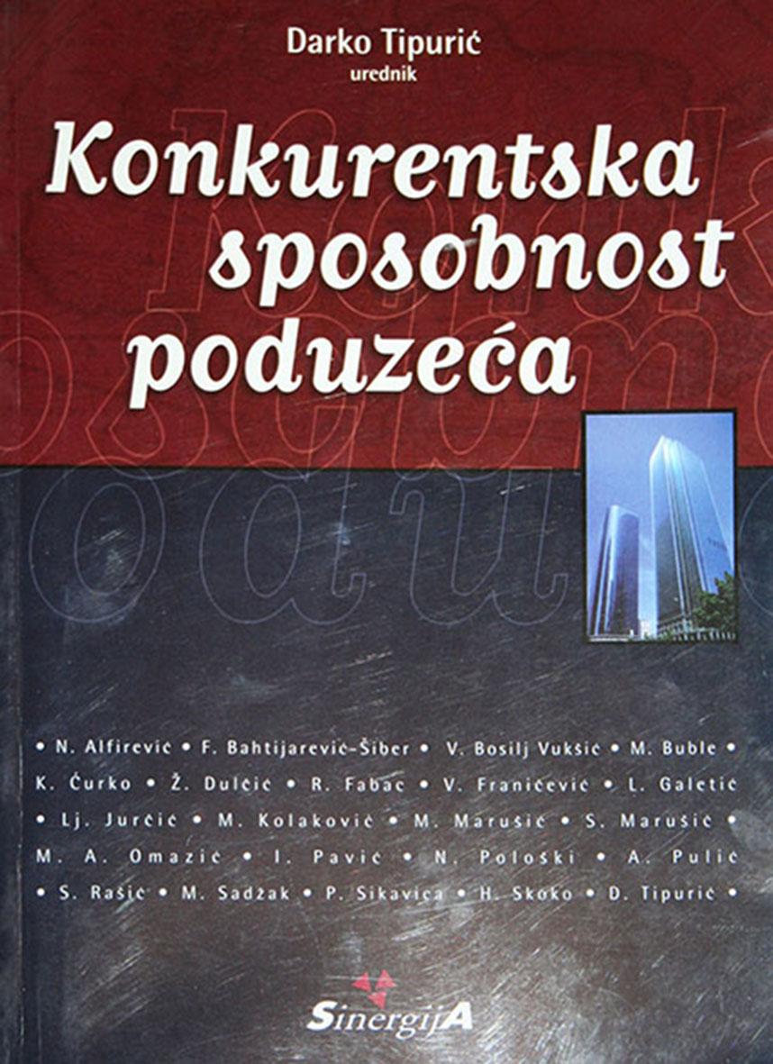 KONKURENTSKA SPOSOBNOST PODUZEĆA - Naruči svoju knjigu