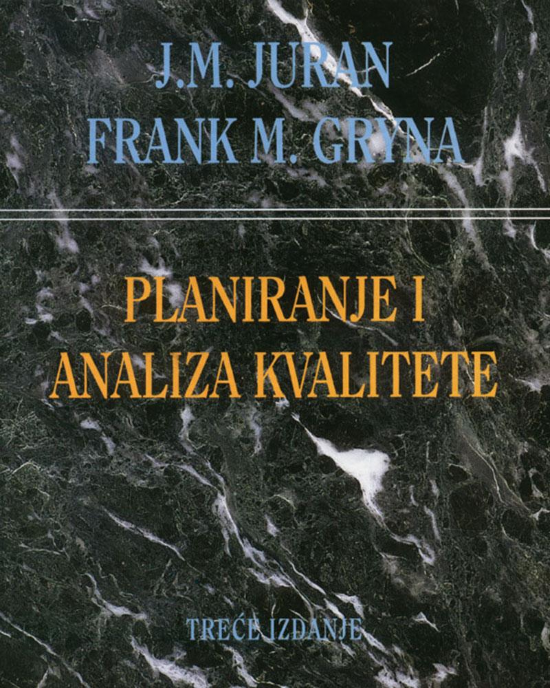 PLANIRANJE I ANALIZA KVALITETE, 3. izdanje - Naruči svoju knjigu