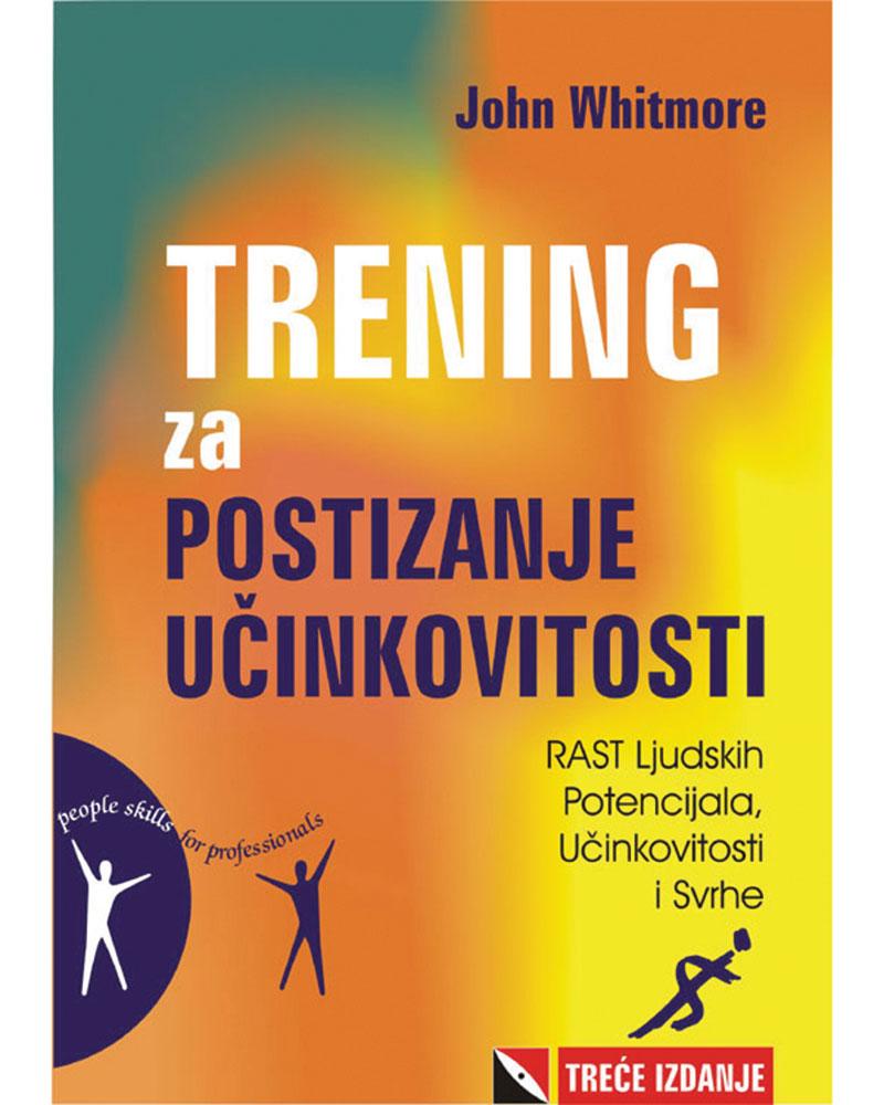 TRENING ZA POSTIZANJE UČINKOVITOSTI - Naruči svoju knjigu