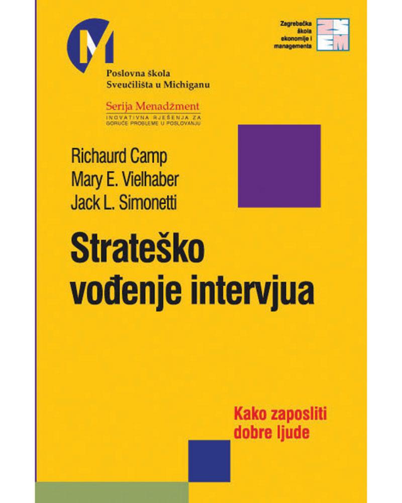 STRATEŠKO VOĐENJE INTERVJUA - Naruči svoju knjigu