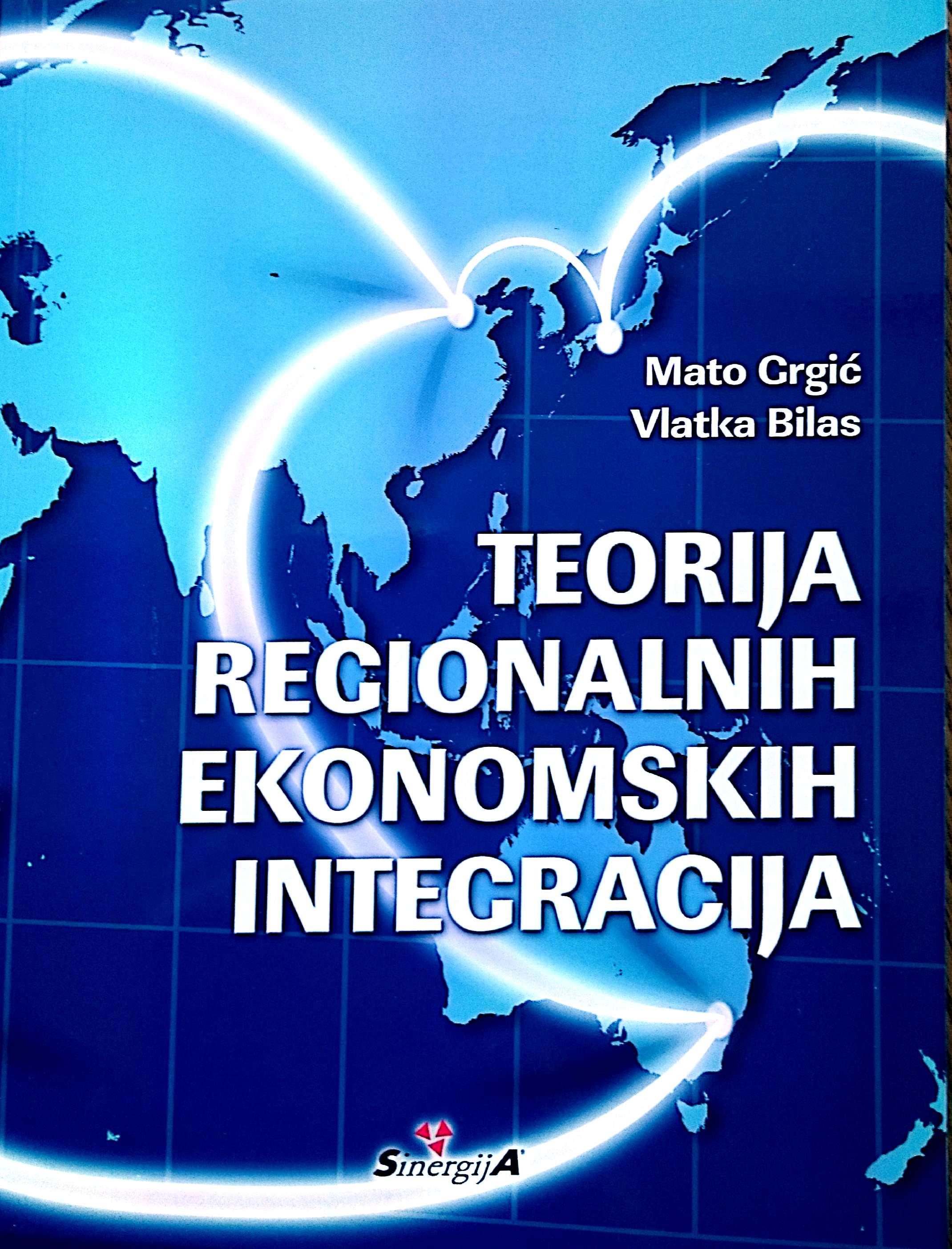 TEORIJA REGIONALNIH EKONOMSKIH INTEGRACIJA - Naruči svoju knjigu