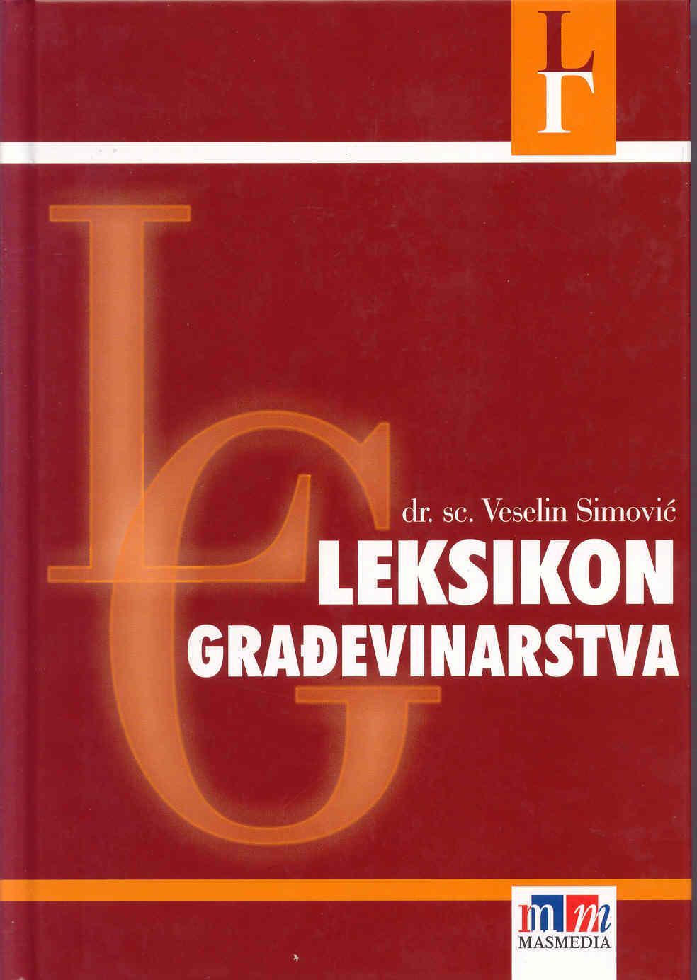 LEKSIKON GRAĐEVINARSTVA - Naruči svoju knjigu