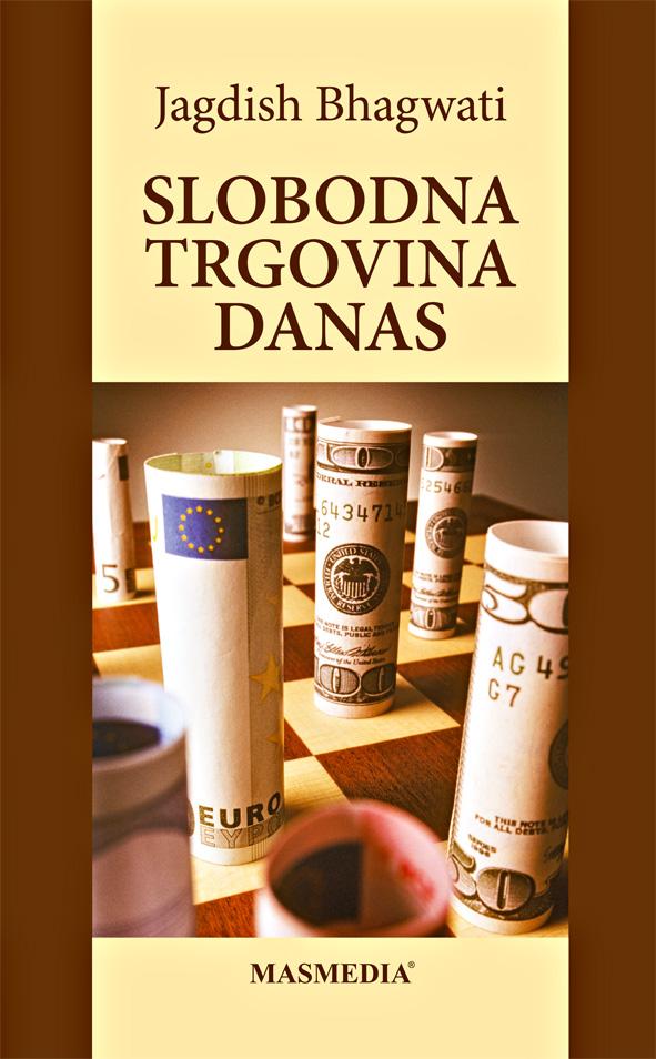SLOBODNA TRGOVINA DANAS - Naruči svoju knjigu