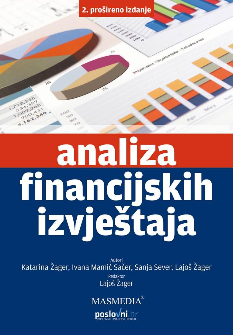 ANALIZA FINANCIJSKIH IZVJEŠTAJA – 2. PROŠIRENO IZDANJE - Naruči svoju knjigu