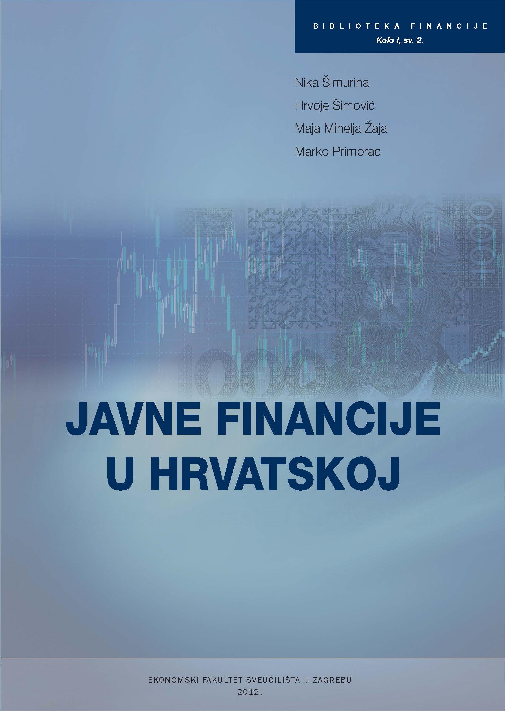 JAVNE FINANCIJE U HRVATSKOJ,2012 - Naruči svoju knjigu
