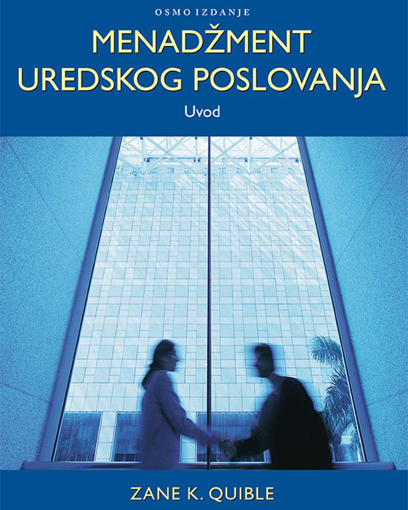 MENADŽMENT UREDSKOG POSLOVANJA, 8. izdanje - Naruči svoju knjigu