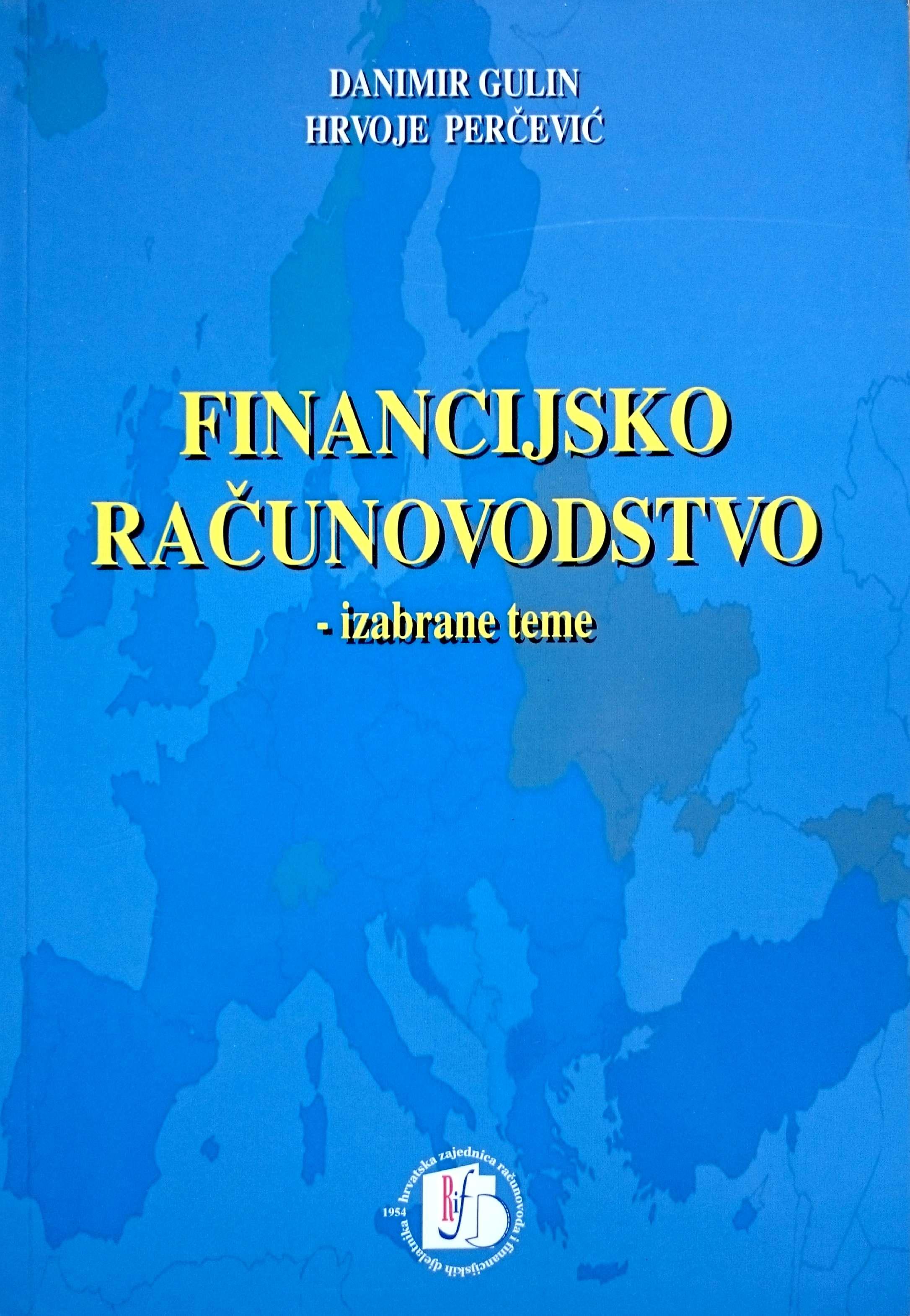 FINANCIJSKO RAČUNOVODSTVO, Izabrane teme - Naruči svoju knjigu