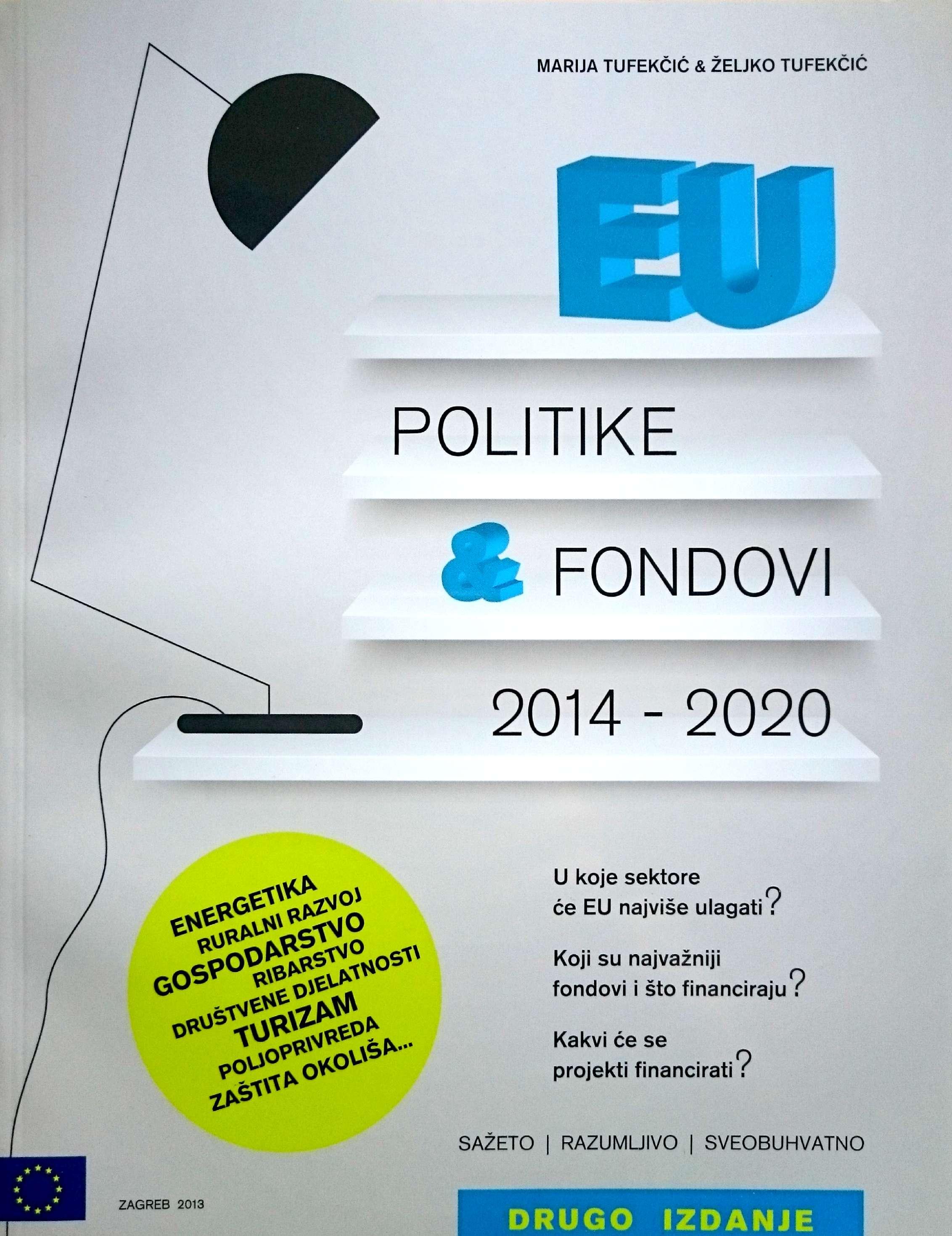 EU POLITIKE & FONDOVI 2014-2020 - Naruči svoju knjigu