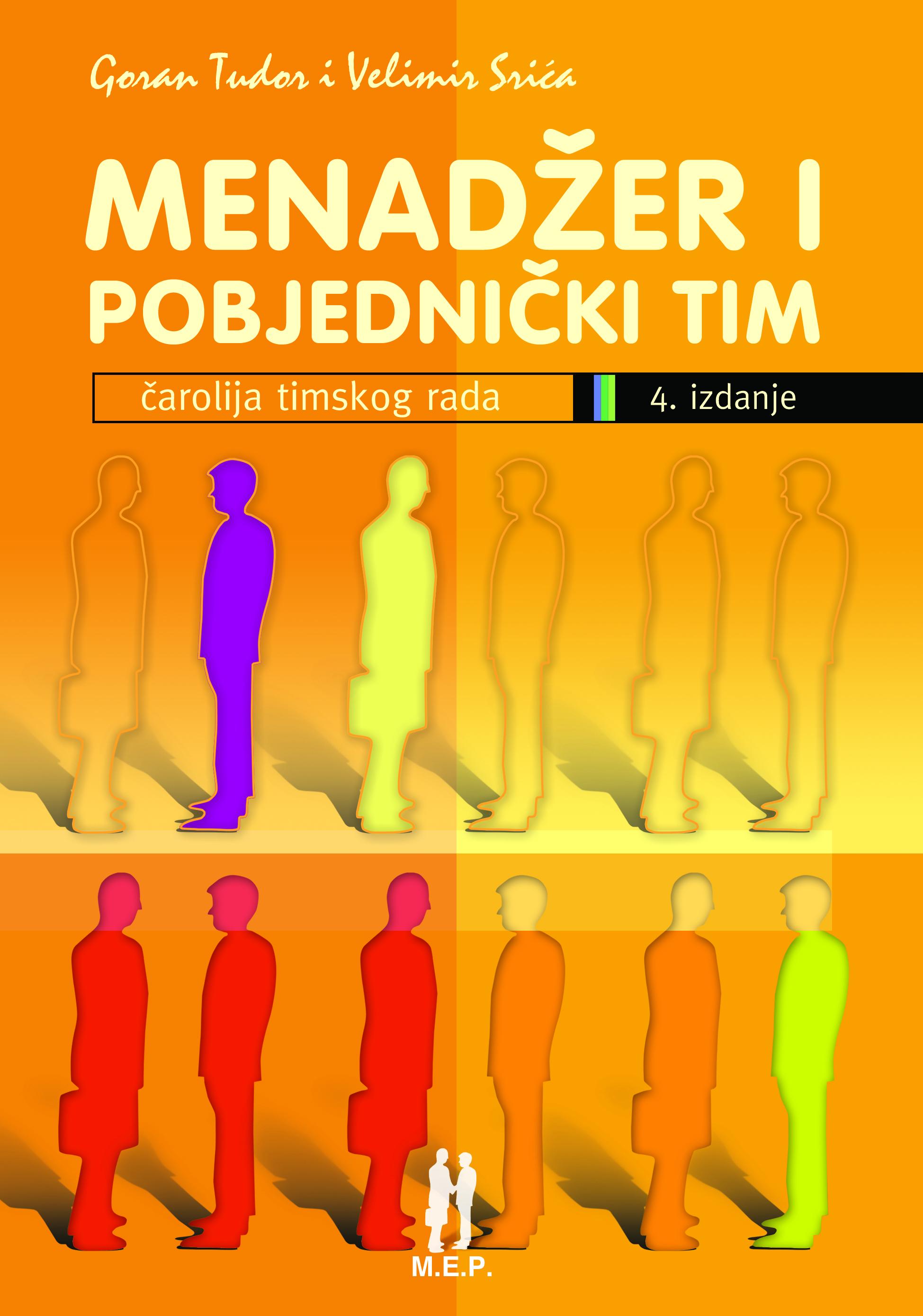 MENADŽER I POBJEDNIČKI TIM, 4. izd. - Naruči svoju knjigu