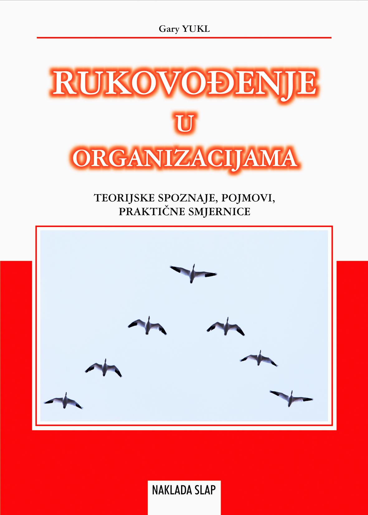RUKOVOĐENJE U ORGANIZACIJAMA - Naruči svoju knjigu