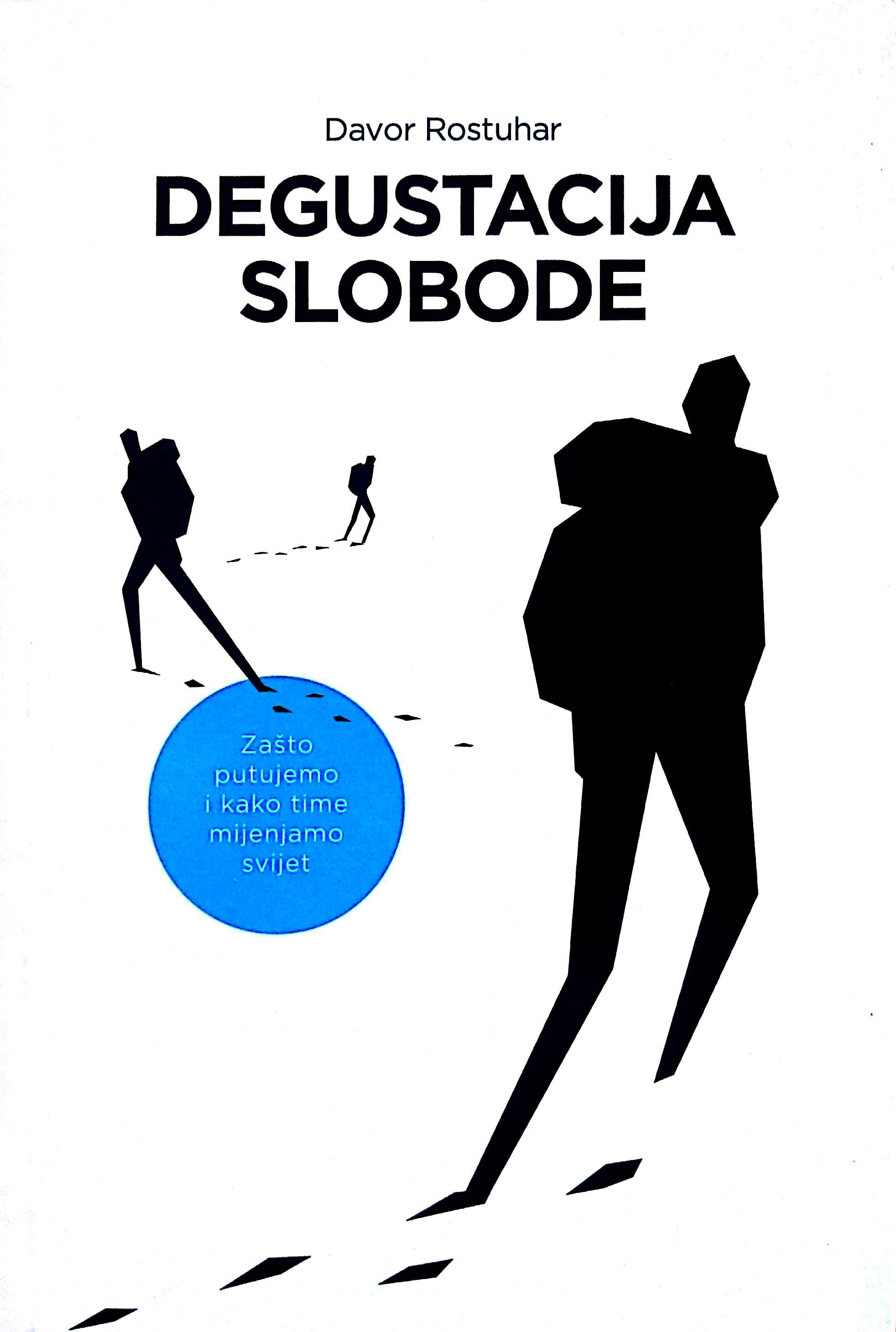 DEGUSTACIJA SLOBODE - Naruči svoju knjigu