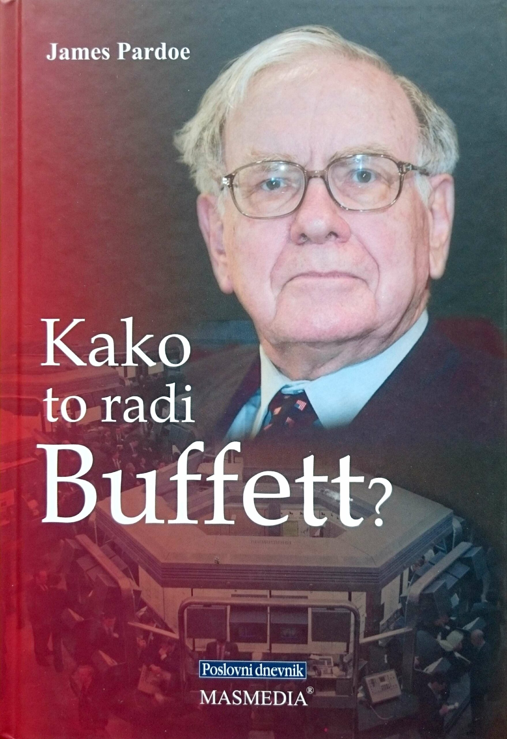 KAKO TO RADI BUFFET? - Naruči svoju knjigu