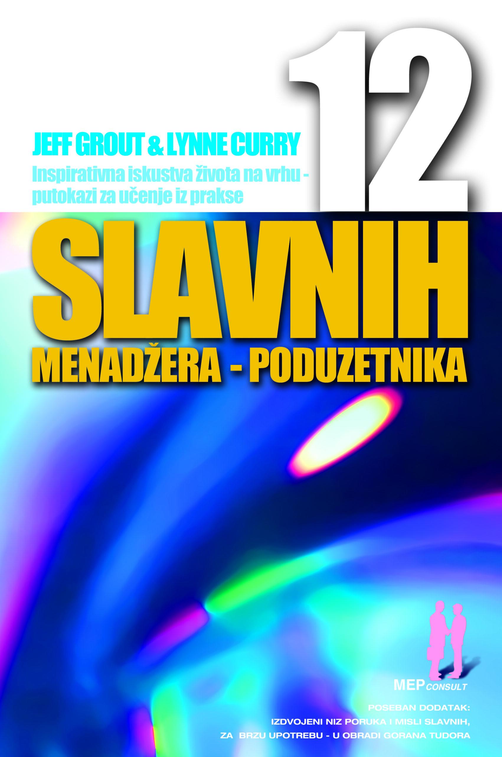 12 SLAVNIH MENADŽERA – PODUZETNIKA - Naruči svoju knjigu