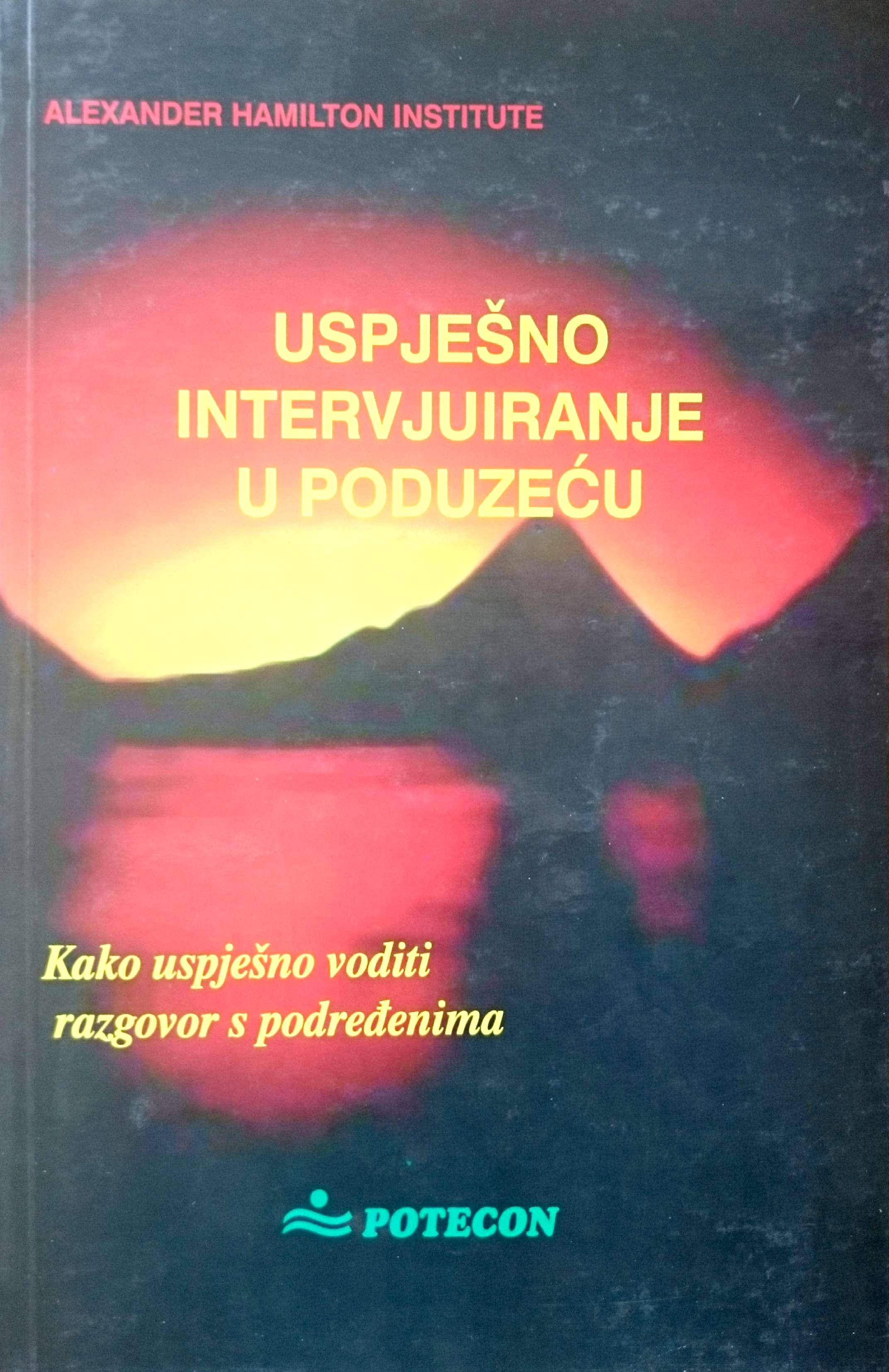 USPJEŠNO INTERVJUIRANJE U PODUZEĆU - Naruči svoju knjigu