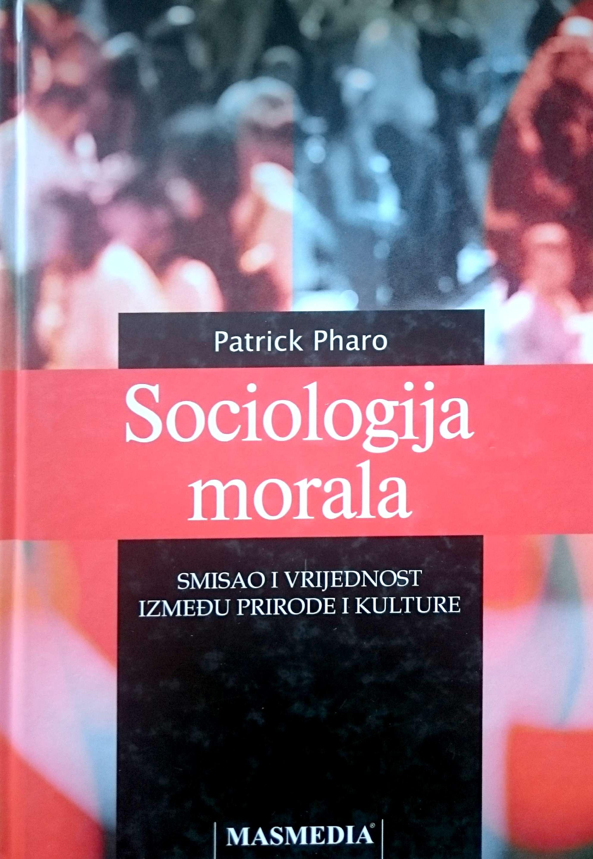 SOCIOLOGIJA MORALA - Naruči svoju knjigu
