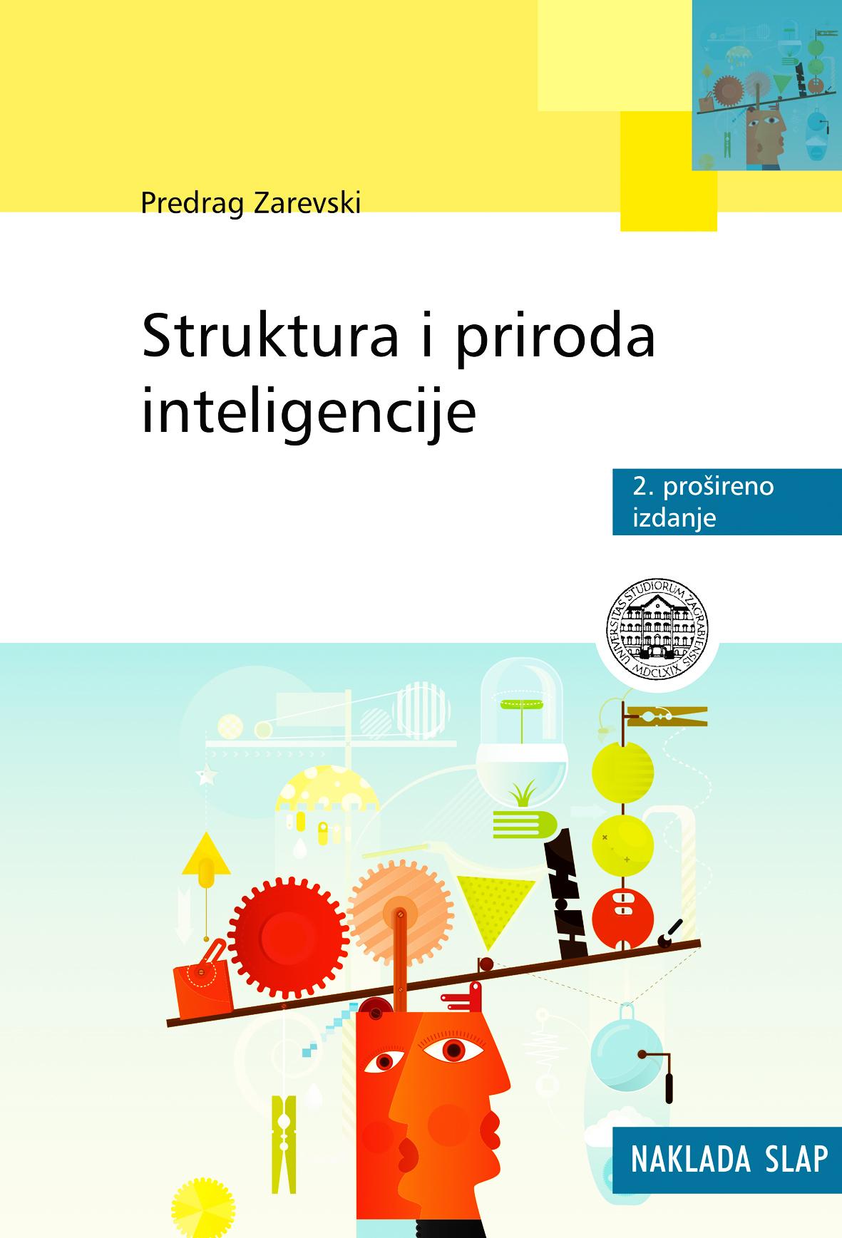 STRUKTURA I PRIRODA INTELIGENCIJE, 2. izdanje - Naruči svoju knjigu